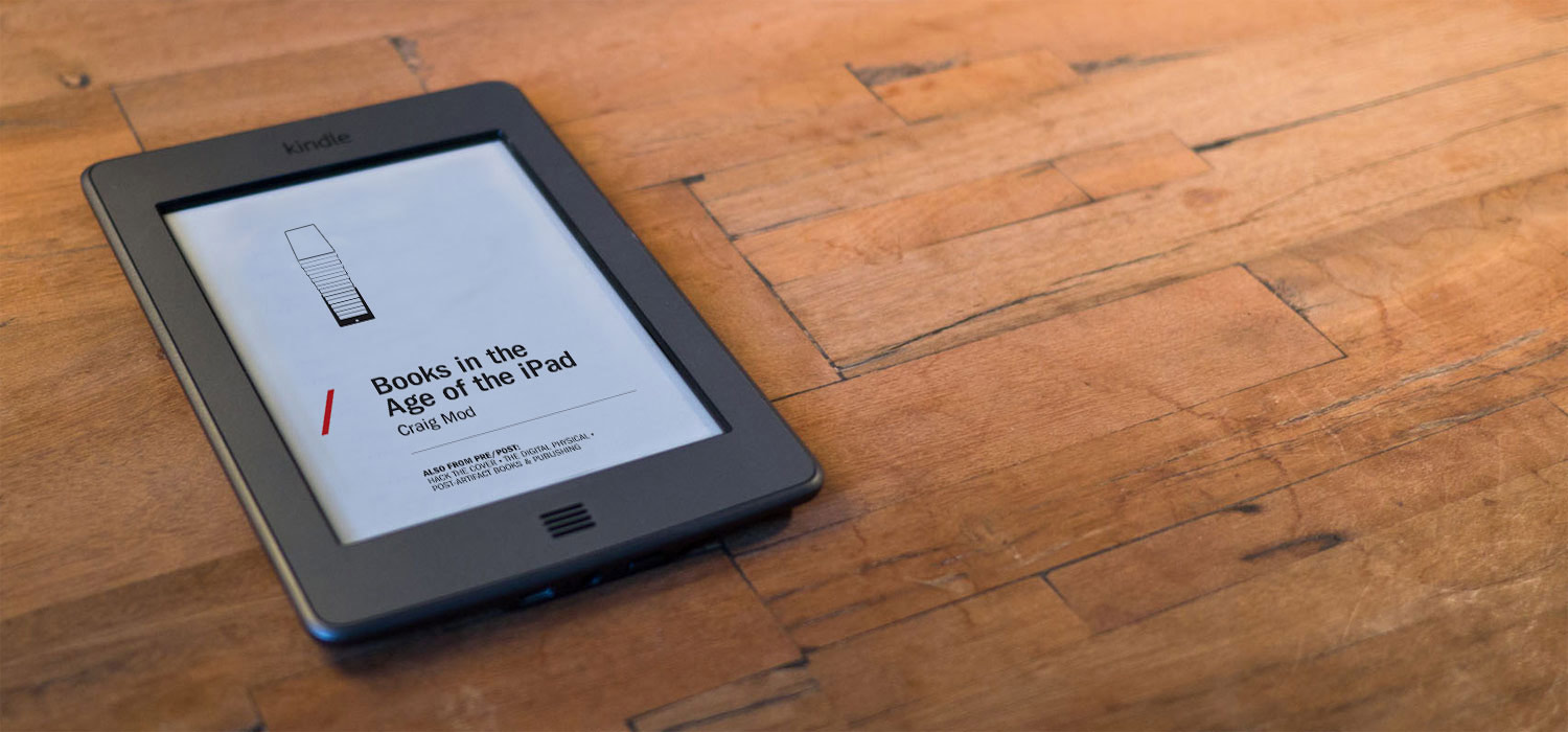 Books in the Age of the iPad Kindle